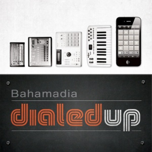 Dialed Up by Bahamadia